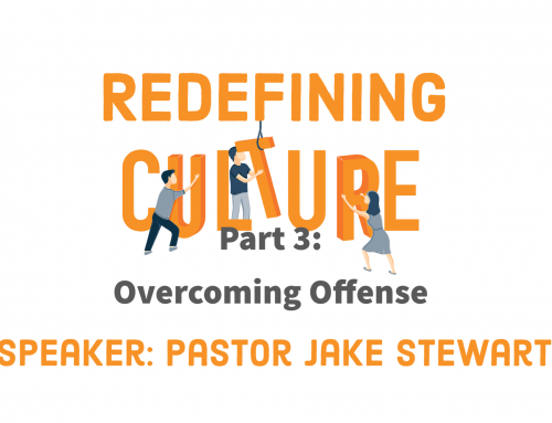 Redefining Culture – Part 3 Overcoming Offense Handout.pdf