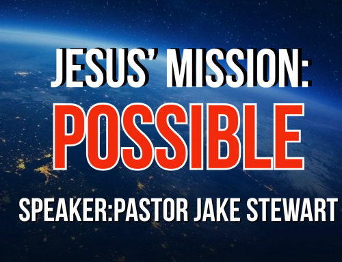 Jesus' Mission-Possible