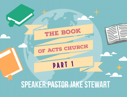 Book of Acts Church – Part 1