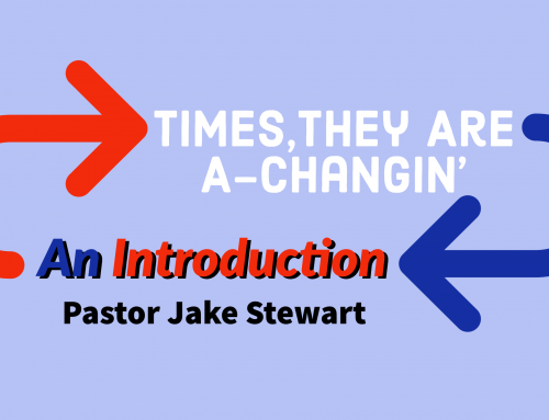 """Times, they are a-Changin'"" – An Introduction"