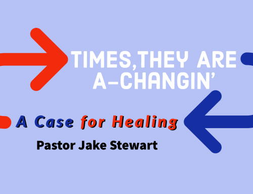 Times They are a-Changin' – A Case for Healing
