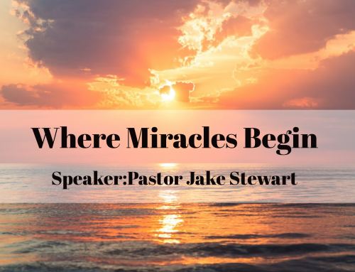 Where Miracles Begin